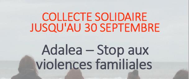 Collecte solidaire ADALEA : STOP aux violences familiales