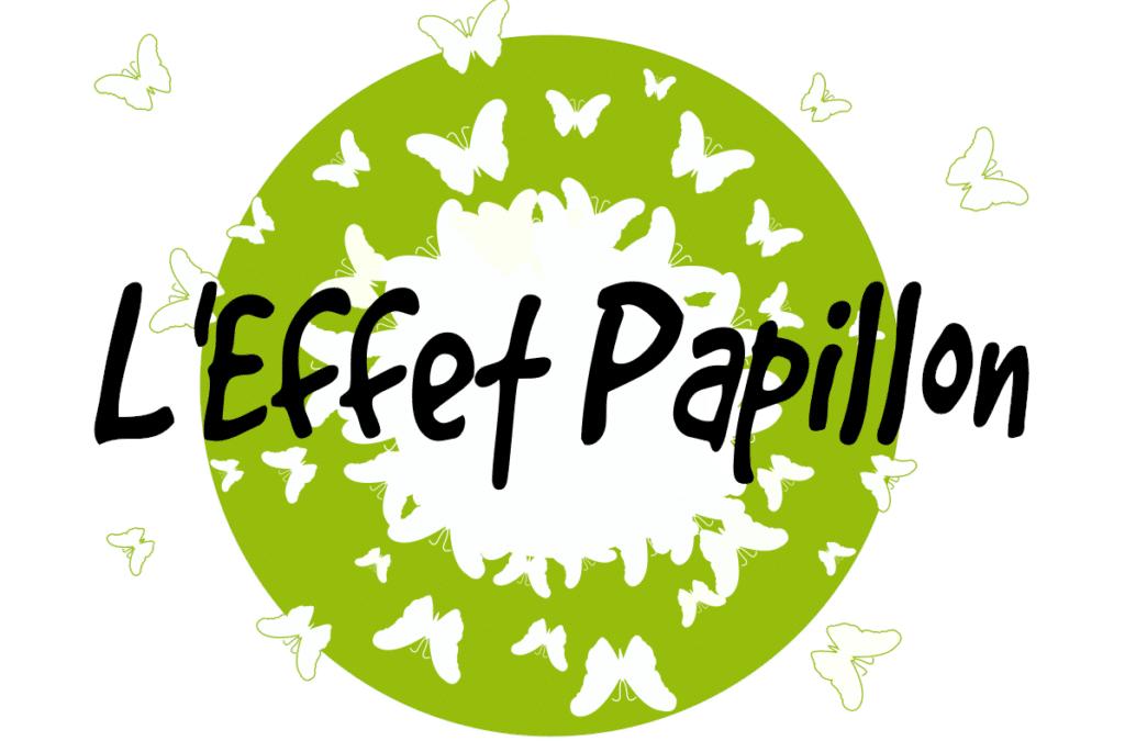L'Edit'illon de l'Effet Papillon!